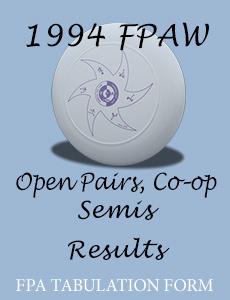 1994 FPAW Open Pairs, Open Co-op Semis