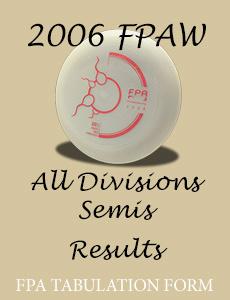 2006 FPAW All Divisions Semis