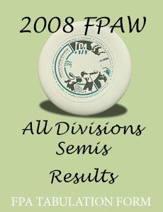 2008 FPAW All Divisions Semis