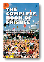 Complete Book of Frisbee, The—Victor Malafronte— Front Cover