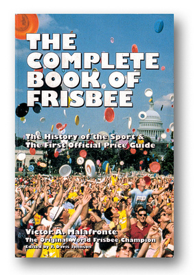 Complete Book of Frisbee, The—Victor Malafronte—Front Cover