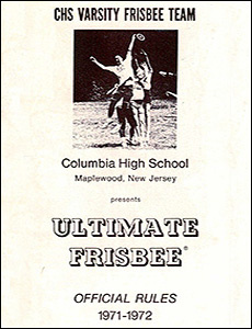 Columbia High School Ultimate Frisbee Official Rules—1971–1972