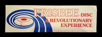 Bumper Sticker—FRISBEE® disc A Revolutionary Experience—Red, Blue, White