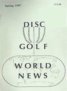 Disc Golf World News v1n1 Spring87
