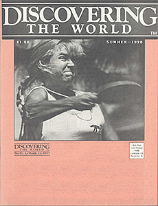 Discovering The World—Summer 1990