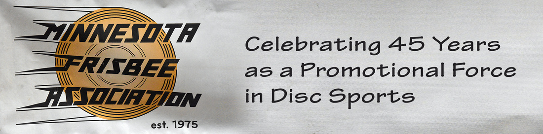 Minnesota Frisbee Association Celebrates 45 Years as a Promotional Force in Disc Sports (1975 to present)