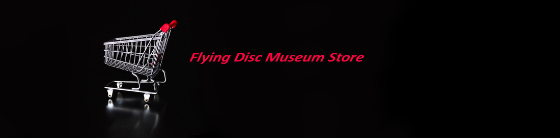 Flying Disc Museum Store